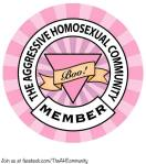 Aggressive Homosexual Badge